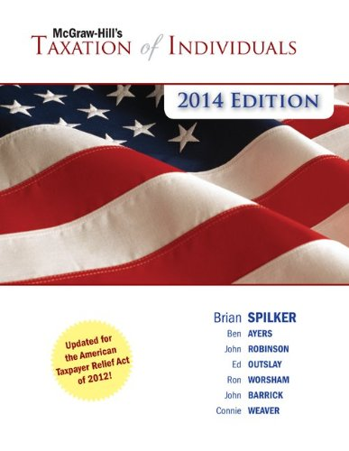 McGraw-Hill's Taxation of Individuals, 2014 Edition with Connect Plus
