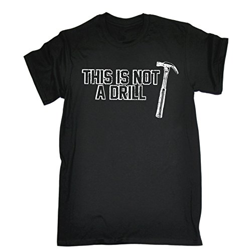 123t-slogans-mens-this-is-not-a-drill-hammer-design-m-black-loose-fit-t-shirt