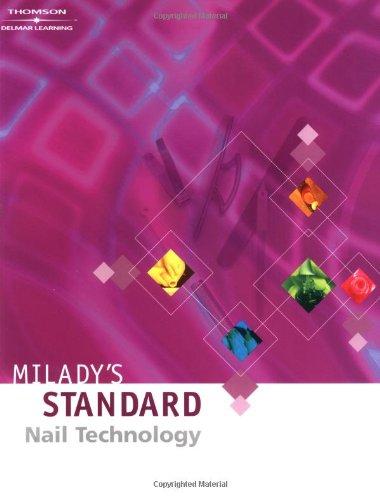 Standard Nail Technology by Milady Publishing Company Staff (2010, Paperback, Wo