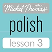 Michel Thomas Beginner Polish Lesson 3 | [Jolanta Cecula]