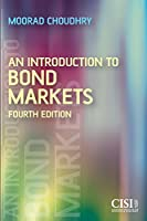 An Introduction to Bond Markets, 4th Edition Front Cover