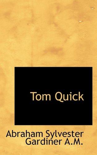 Tom Quick