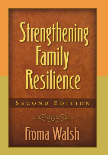 Strengthening Family Resilience, Second Edition (Guilford...