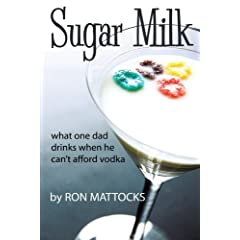 Sugar Milk: What One Dad Drinks When He Can't Afford Vodka