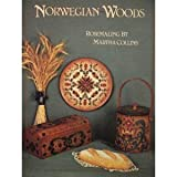 Norwegian Woods- Rosemaling by Martha Collins