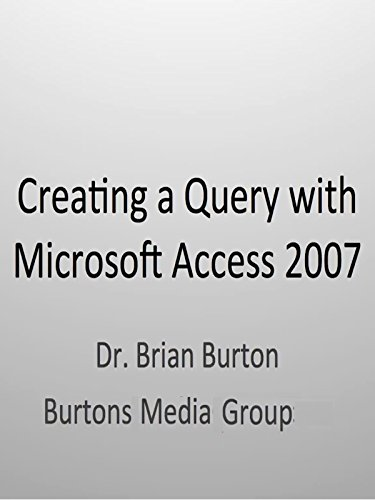 Creating a Query with Microsoft Access 2007
