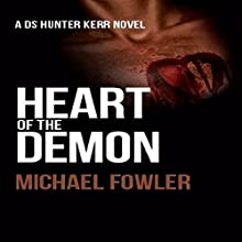Heart of the Demon: D.S. Hunter Kerr, Book 1 Audiobook by Michael Fowler Narrated by Brian J. Gill