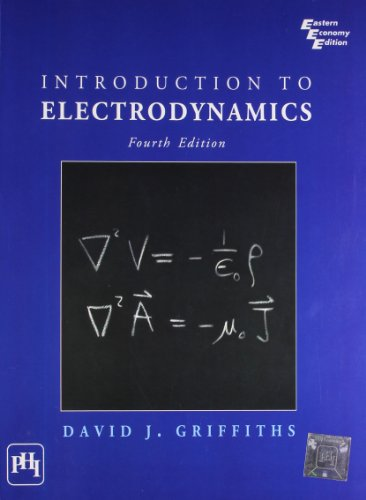 Introduction to Electrodynamics, 4th Edition