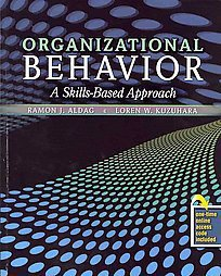 Organizational Behavior: A Skills-Based Approach