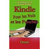 Kindle Pour les Nuls et les Fauch�s (Livres pratique)par Doum�