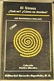 img - for El stress :  qu  es?  c mo se domina? book / textbook / text book