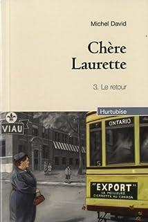 Chère Laurette : [3] : le retour
