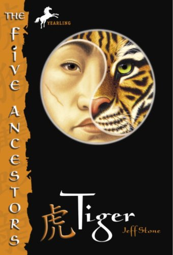 Jeff Stone - The Five Ancestors Book 1: Tiger