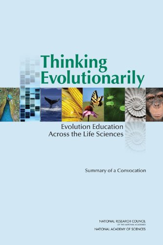 Thinking Evolutionarily: Evolution Education Across the Life Sciences