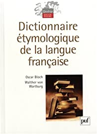 Dictionnaire tymologique de la langue fran aise babelio - Dictionnaire de l office de la langue francaise ...