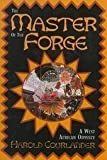 Master of the Forge (A West African Odyssey)