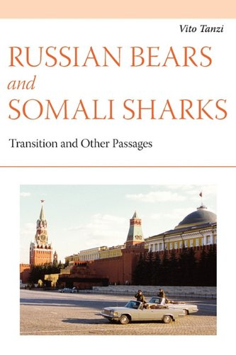 Russian Bears and Somali Sharks: Transition and other Passages