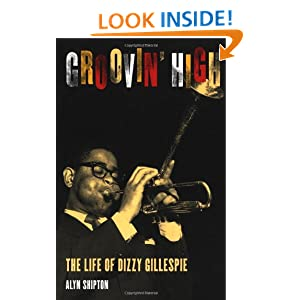 the life and music of john birks gillespie Dizzy: the life and times of john birks gillespie [donald l maggin] on amazoncom free shipping on qualifying offers dizzy gillespie secured his place in the jazz pantheon as one of the most expressive and virtuosic improvisers in the history of music.