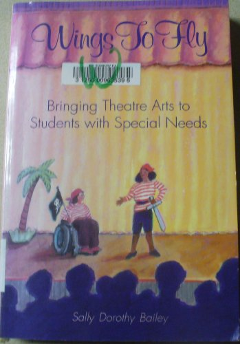 Wings to Fly: Bringing Theatre Arts to Students With Special Needs