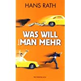 "Was will man mehrvon ""Hans Rath"""