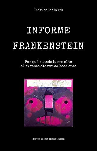 Informe Frankenstein: Por qué cuando haces clic el sistema eléctrico hace crac
