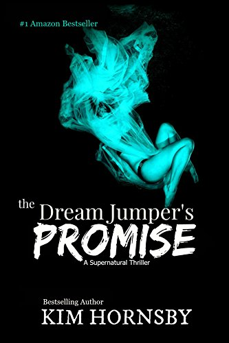 The Dream Jumper's Promise: - Suspense Thriller (Dream Jumper Series Book 1)