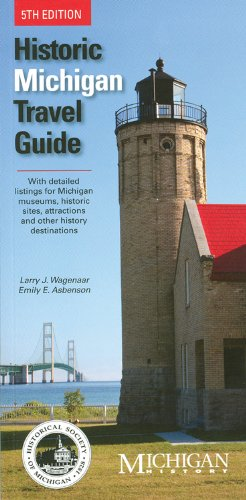 Historic Michigan Travel Guide