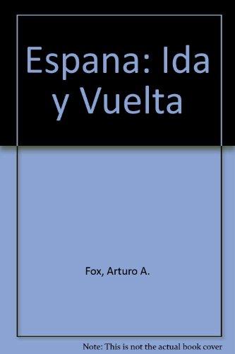 España: Ida y Vuelta
