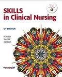 Skills in Clinical Nursing 6th (sixth) edition
