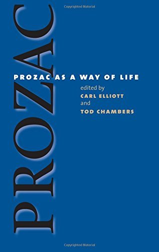 prozac-as-a-way-of-life-studies-in-social-medicine-2004-09-30