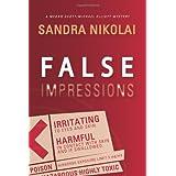 False Impressionsby Sandra Nikolai