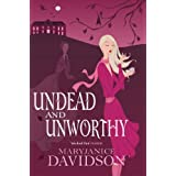 Undead and Unworthy (Undead 7)by MaryJanice Davidson