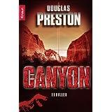 """Der Canyonvon """"Douglas Preston"""""""