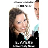 Forever (A River City Novel) ~ E. Ayers