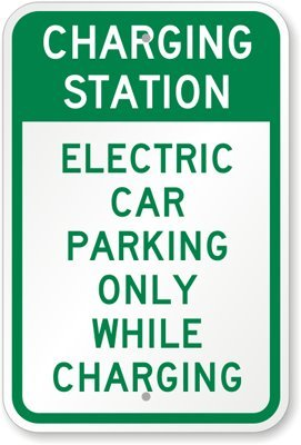 """Charging Station: Electric Car Parking Only While Charging Sign, 18"""" X 12"""""""