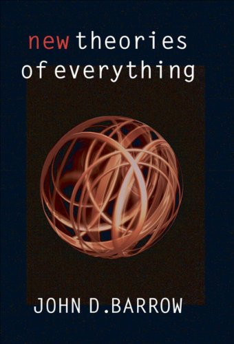 John D Barrow - New Theories of Everything