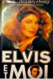 img - for Elvis et moi book / textbook / text book