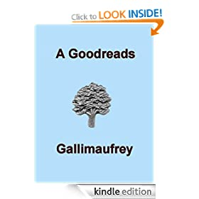 A Goodreads Gallimaufrey