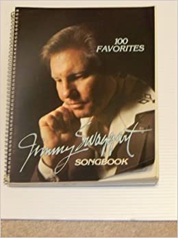 Jimmy Swaggart Songbook 100 Favorites Jimmy Swaggart