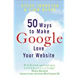 50 Ways to Make Google Love Your Websiteby Steve Johnston