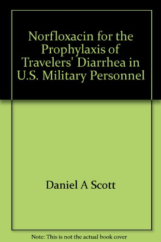 norfloxacin-for-the-prophylaxis-of-travelers-diarrhea-in-us-military-personnel