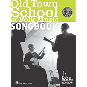 Old Town School of Folk Music Songbook - Hal Leonard Corp.