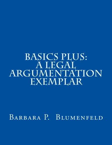 Basics Plus: A Legal Argumentation Exemplar PDF
