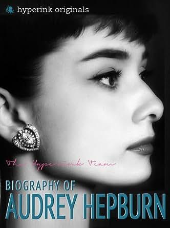 Amazon.com: Audrey Hepburn: Biography of Hollywood's ...
