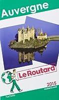 Guide du Routard Auvergne 2015