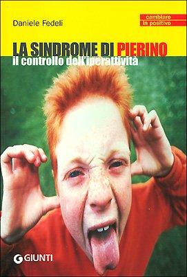 La sindrome di Pierino. Il controllo dell'iperattività