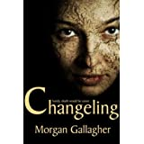 Changeling (The Dreyfuss Trilogy Book 1)by Morgan Gallagher