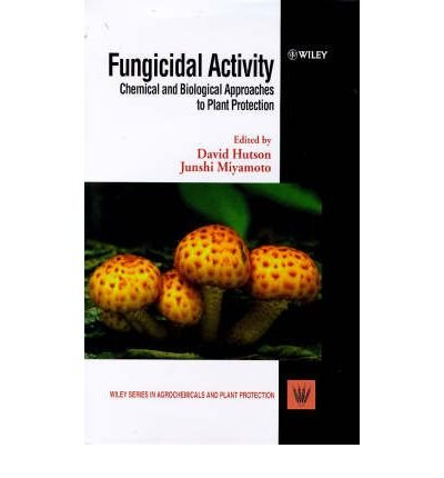 -fungicidal-activity-chemical-and-biological-approaches-to-plant-protection-wiley-series-in-agrochem