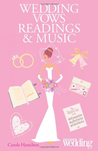 Wedding Vows Readings & Music (You & Your Wedding)