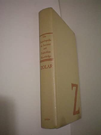 The Encyclopedia of Ancient and Forbidden Knowledge -- Zolar -- 1970 -- as shown